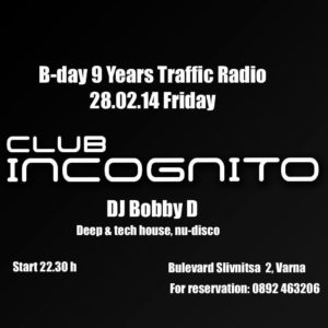 B-day_9_Years_Traffic_Radio @ Incognito_Varna