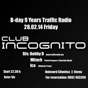 B-day_Traffic_Radio @ Incognito_Varna